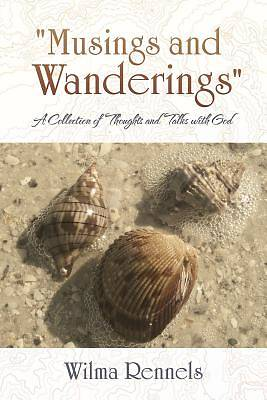 """Picture of """"musings and Wanderings"""""""