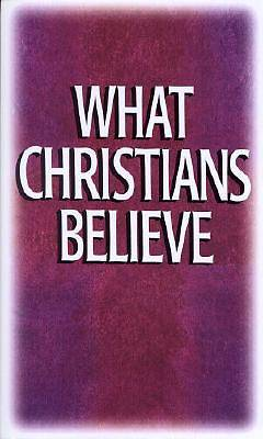 What Christians Believe [ePub Ebook]