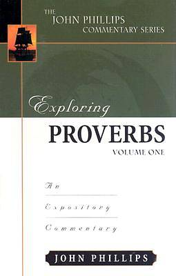 Exploring Proverbs, Vol. 1