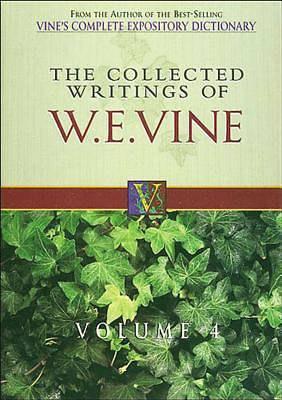 The Collected Writings of W. E. Vine