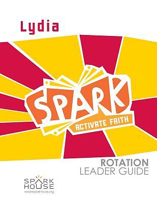 Spark Rotation Lydia Leader Guide