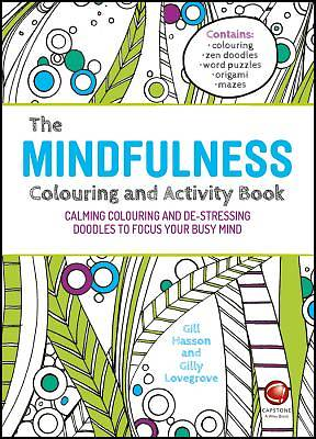 Picture of The Mindfulness Colouring and Activity Book