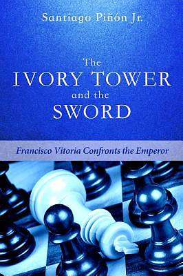 Picture of The Ivory Tower and the Sword