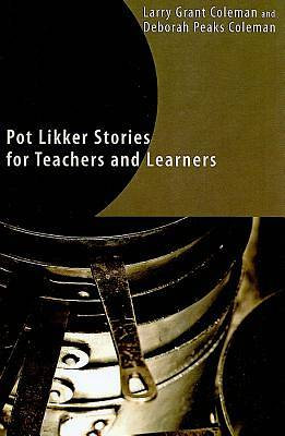 Picture of Pot Likker Stories for Teachers and Learners