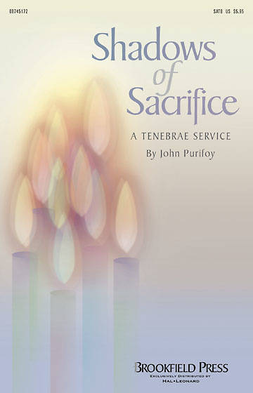Shadows of Sacrifice SATB Choral Book