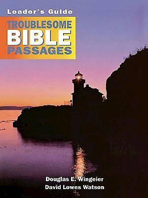 Troublesome Bible Passages Volume 1 Leaders Guide