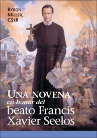 Picture of Una Novena en Honor del Beato Francis Xavier Seelos