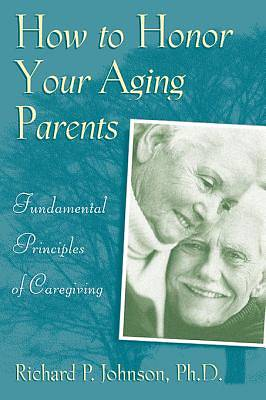 How to Honor Your Aging Parents [ePub Ebook]