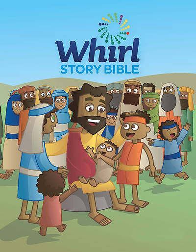 Whirl Lectionary PreK-2 Story Bible