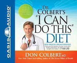 "Dr. Colbert's ""I Can Do This"" Diet"
