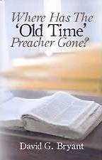 Picture of Where Has the 'Old Time' Preacher Gone?