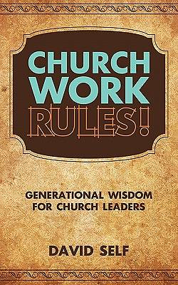 Church Work Rules!