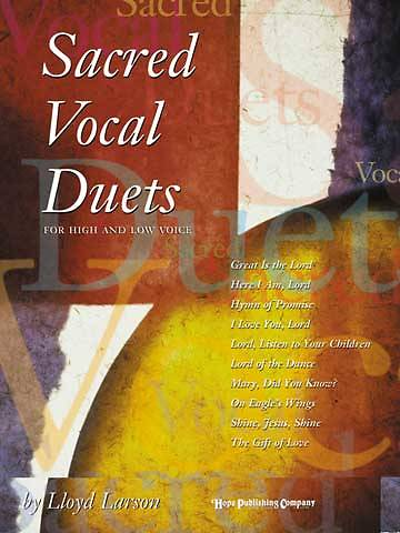 Sacred Vocal Duets for High and Low Voice