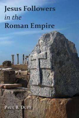 Picture of Jesus Followers in the Roman Empire