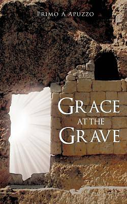 Grace at the Grave