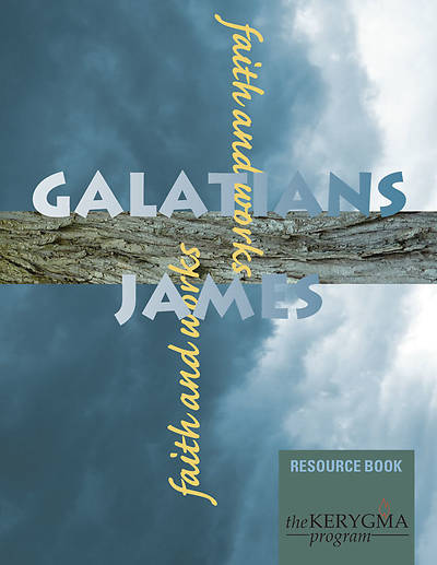 Kerygma Galatians & James Resource Book