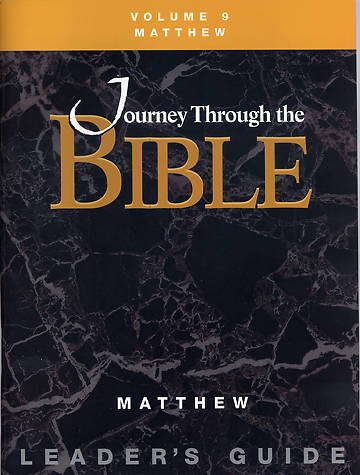 Journey Through the Bible Volume 9: Matthew Leaders Guide