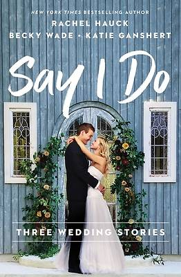 Picture of Say I Do
