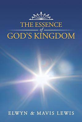 Picture of The Essence of God's Kingdom