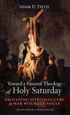 Picture of Toward a Pastoral Theology of Holy Saturday