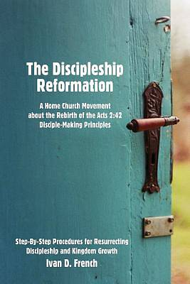 The Discipleship Reformation