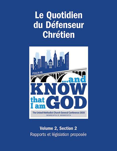 Picture of 2020 Le Quotidien Du Défenseur Chrétien Volume 2, Section 2: Rapports et proposition de législation