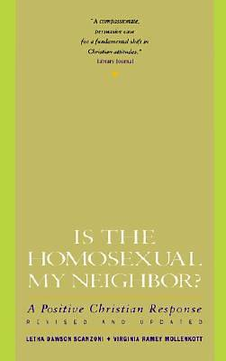 Picture of Is the Homosexual My Neighbor?