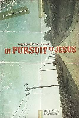 In Pursuit of Jesus Participant Guide