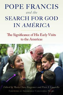 Picture of Pope Francis and the Search for God in America