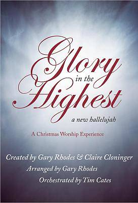 Glory in the Highest SATB Choral Book