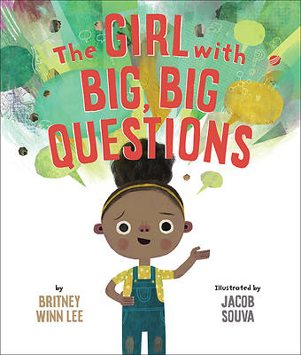 Picture of The Girl with Big, Big Questions (The Big, Big)