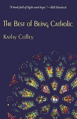 Picture of The Best of Being Catholic