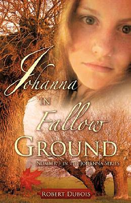 Johanna in Fallow Ground