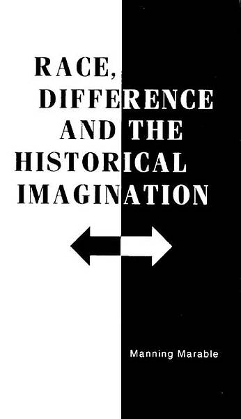 Race, Difference and the Historical Imagination