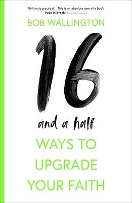 Picture of 16 1/2 Ways to Upgrade Your Faith