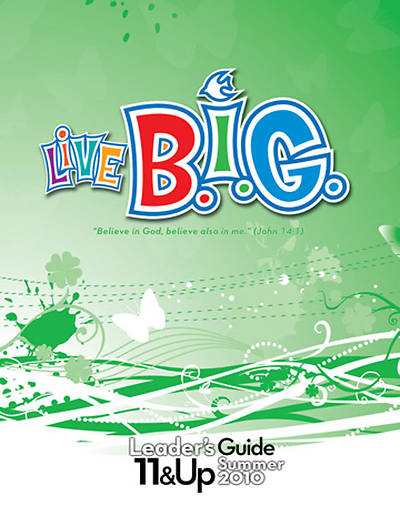 Picture of Live B.I.G. Ages 11-13 Leader's Guide Summer 2010 - Download