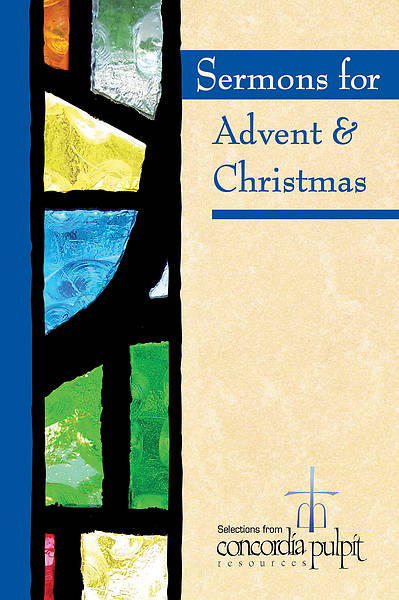 Sermons for Advent and Christmas with CD ROM