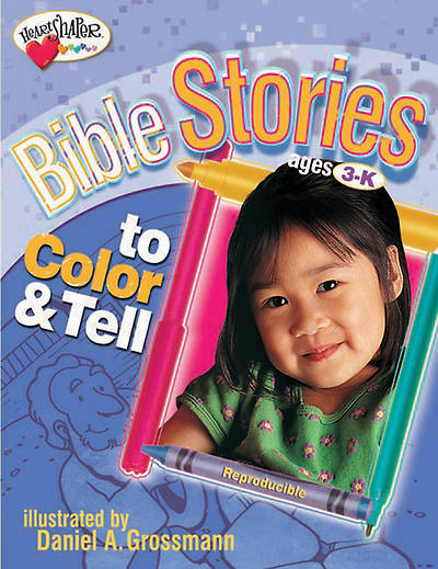 Heartshaper Bible Stories to Color & Tell