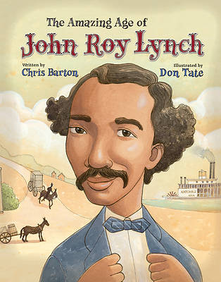 Picture of The Amazing Age of John Roy Lynch