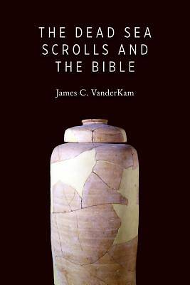 Picture of The Dead Sea Scrolls and the Bible