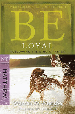 Picture of Be Loyal (Matthew)