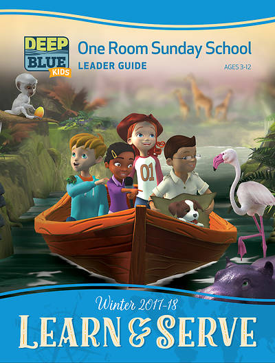 Deep Blue Kids Learn & Serve One Room Sunday School Extra Leader Guide Winter 2017-18