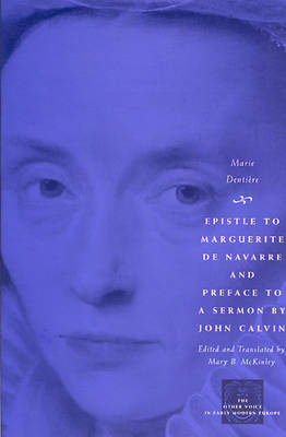 Epistle to Marguerite de Navarre and Preface to a Sermon by John Calvin