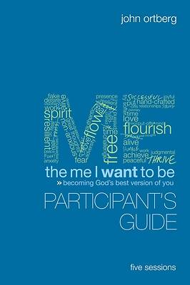The Me I Want to Be Participants Guide