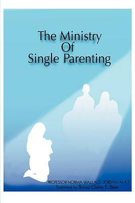 The Ministry of Single Parenting