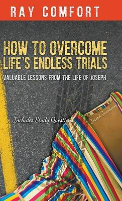 Picture of How to Overcome Life's Endless Trials