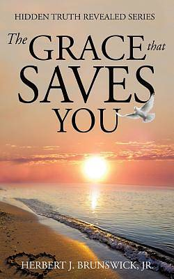 The Grace That Saves You