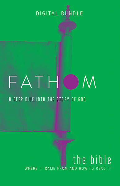 Picture of Fathom Bible Studies: The Bible Digital Bundle - PDF Download