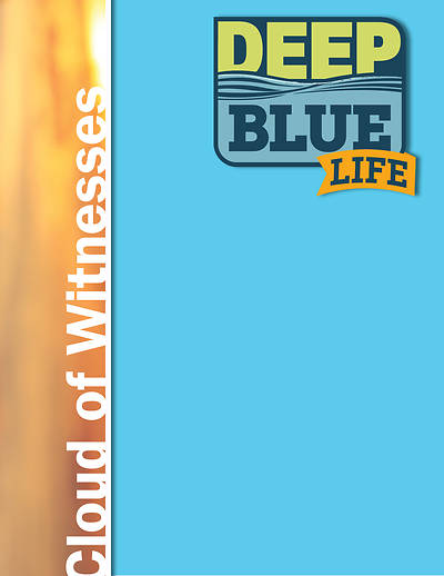Picture of Deep Blue Life: Cloud of Witnesses 13-Session Bundle Word Download