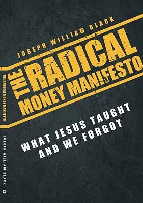 Picture of The Radical Money Manifesto